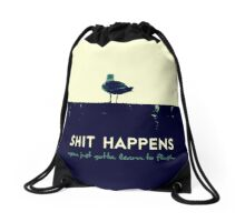 Shit happens Drawstring Bag