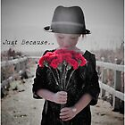 Just Because by Melinda  Ison - Poor
