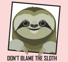 DON'T BLAME THE SLOTH One Piece - Long Sleeve
