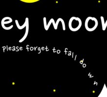 Hey Moon (on black) Sticker