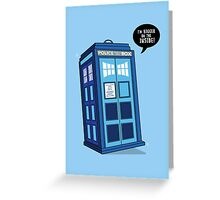 Bigger on the Inside - Doctor Who Shirt Greeting Card