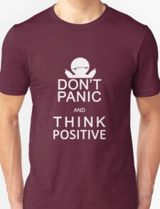 Marvin the Paranoid Android - Don't panic and think positive. T-Shirt