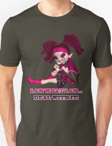 Gothic Doll T Shirt, I am what I am, Deal With It! T-Shirt
