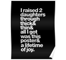 I Raised 2 Daughters & Ampersand Helvetica Getup Poster