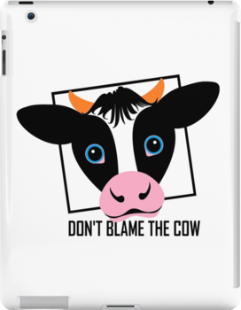 DON'T BLAME THE COW by Jean Gregory  Evans