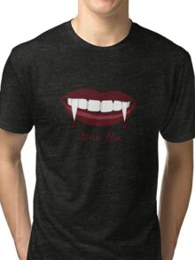 Bite Me Tri-blend T-Shirt