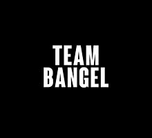 Team BANGEL by ManonTheSlayer