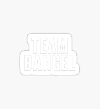 Team BANGEL Sticker