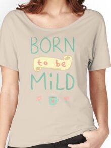 Mild Thing Women's Relaxed Fit T-Shirt