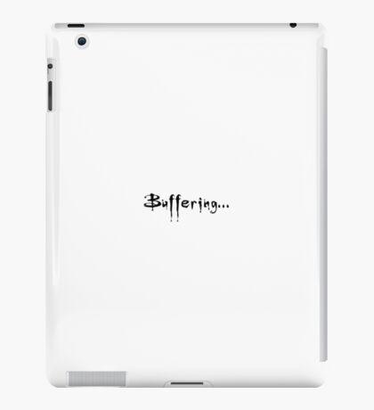 buffering black iPad Case/Skin