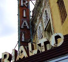 Lost Movie Palace: The Rialto Theater by Laurie Allee