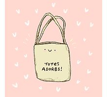 Totes Adorbs! Photographic Print