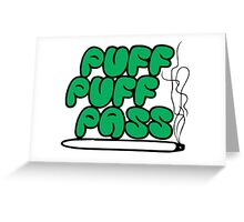 Puff Puff Pass (Green) Greeting Card