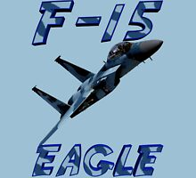 F15 Eagle in Aggressor Paint Unisex T-Shirt