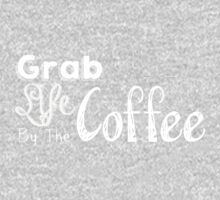 Grab Life By The Coffee Kids Clothes