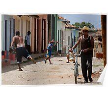 Baseball in the street, Trinidad, Cuba Poster