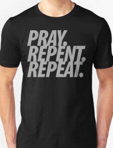PRAY REPENT REPEAT GRAY T-Shirt