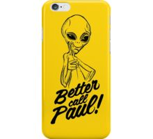 Better Call Paul iPhone Case/Skin