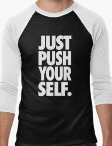 JUST PUSH YOURSELF. Men's Baseball ¾ T-Shirt