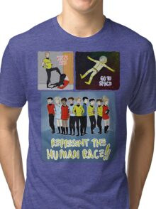 kick ass go to space represent the human race Tri-blend T-Shirt