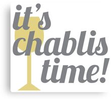 Chablis Time Canvas Print