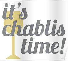 Chablis Time Poster