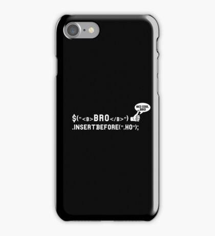 Bro Code | Geek Programmer  iPhone Case/Skin