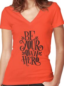 Be Your Own Hero Women's Fitted V-Neck T-Shirt
