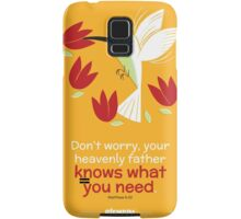Matthew 6:32 Samsung Galaxy Case/Skin