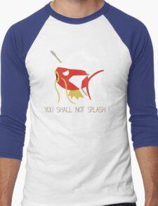 You Shall Not Splash  T-Shirt