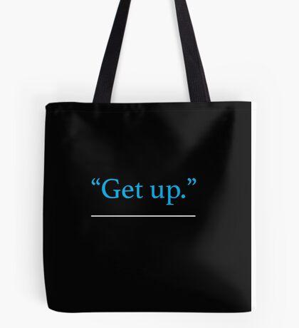 Get Up Tote Bag