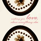 Wishing You Love by amak