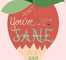 Luna Lovegood Just As Sane As I Am by DesignsByAND