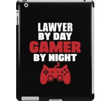 Lawyer by day gamer by night, law iPad Case/Skin