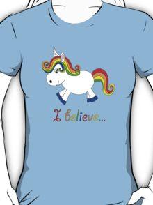 I believe in unicorns 2 T-Shirt