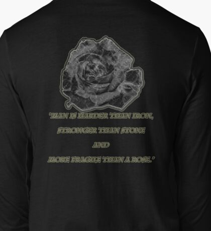 More Fragile Than A Rose Long Sleeve T-Shirt