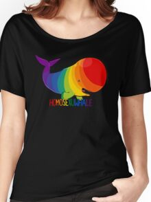 Homosexuwhale - with text Women's Relaxed Fit T-Shirt