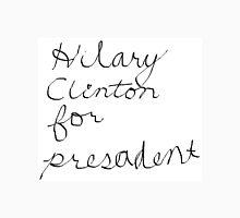 Hilary for Presadent Unisex T-Shirt