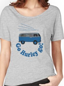 Go Hurley Go! Women's Relaxed Fit T-Shirt