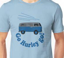 Go Hurley Go! Unisex T-Shirt