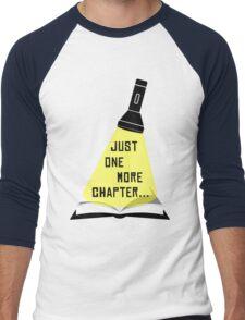 Just One More Chapter... Men's Baseball ¾ T-Shirt
