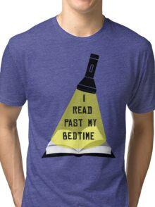 I Read Past My Bedtime Tri-blend T-Shirt