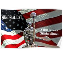 Memorial Day - A Time to Honor America's Heroes Poster