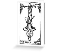 The Hanged Man Greeting Card