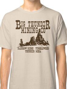 Big Thunder Mining Co Classic T-Shirt