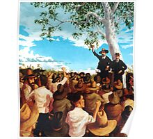 The Shearer's Strike - Barcaldine 1891 Poster