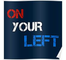 On Your Left Poster