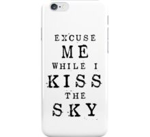 Excuse Me While I Kiss The Sky (White + Purple Version) iPhone Case/Skin