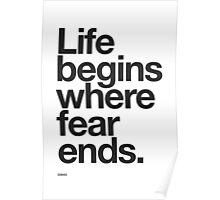 Life Begins Where Fear Ends. Poster