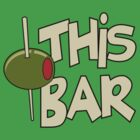 Olive This Bar by popularthreadz